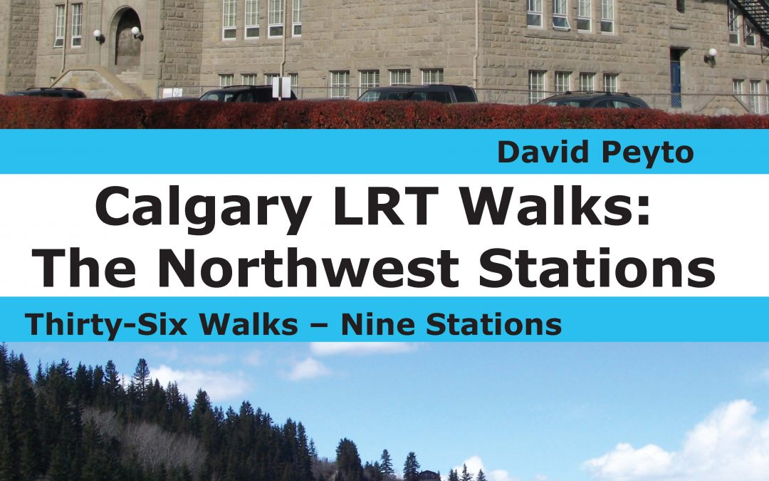 Calgary LRT Walks: The Northwest Stations